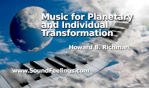 Music For Planetary And Individual Transformation
